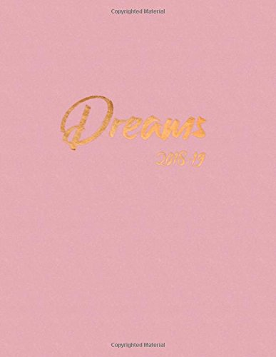 Dreams 2018-19: Motivational Planner | Jul 18 - Dec 19 | 18 Month Mid-Year Weekly View Planner Organizer with Motivational Quotes + To-Do Lists (Weekly View Planners) (Gesundheit Planner)
