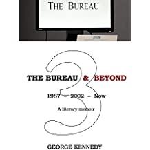 The Bureau & Beyond