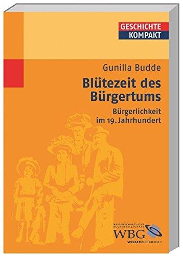 Blütezeit des Bürgertums (Geschichte kompakt)