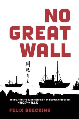 no-great-wall-trade-tariffs-and-nationalism-in-republican-china-1927-1945