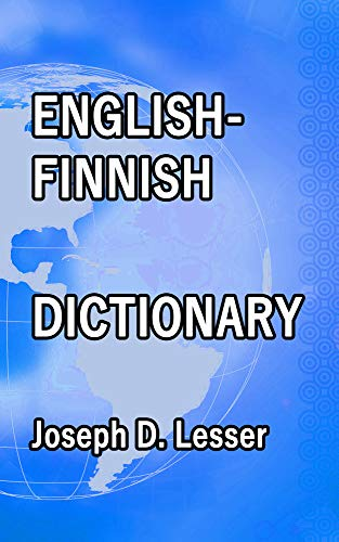 English / Finnish Dictionary (Dictionaries Book 11) (English Edition)