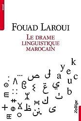 Le Drame linguistique marocain