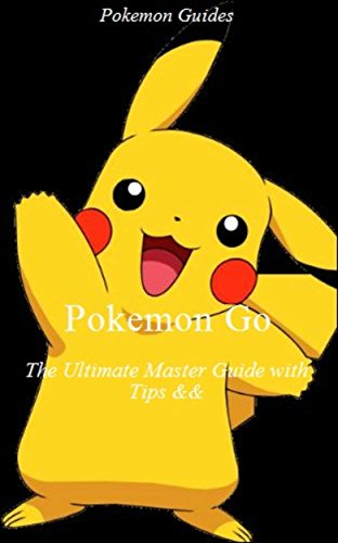 pokemon-go-the-ultimate-master-guide-with-tips-tricks-consumer-guide-consumers-computers-travel-vide