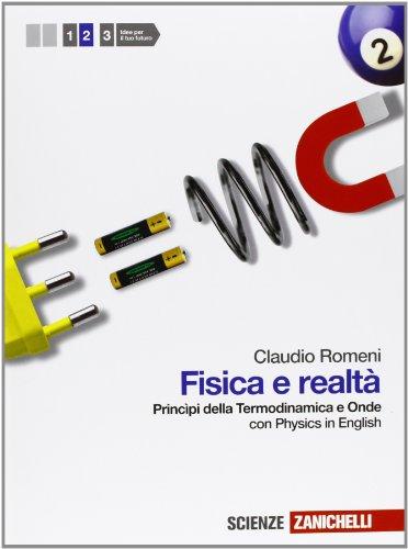 Fisica e realtà. Con Physics in english. Per l e Scuole superiori. Con espansione online: 2
