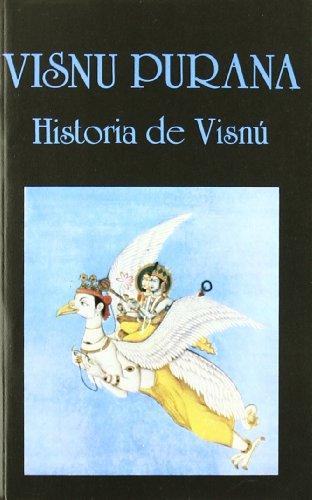 Visnú Purana. Historia de Visnú (Libros de los Malos Tiempos)
