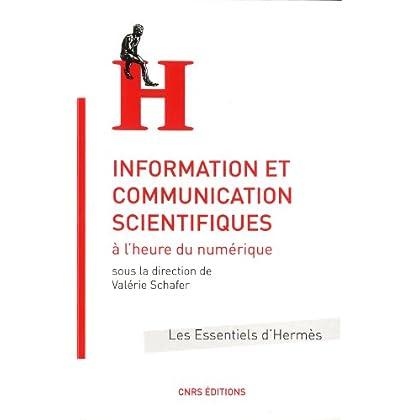 Information et communication scientifiques à l'heure numérique