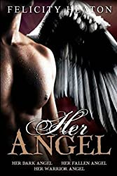 [Her Angel: Her Angel Romance Series] (By: Felicity Heaton) [published: December, 2010]