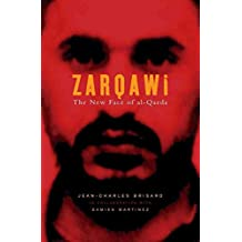 [Zarqawi: The New Face of Al-Qaeda] (By: Jean-Charles Brisard) [published: July, 2005]