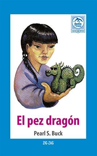 El pez dragón por Pearl S. Buck