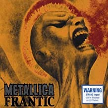 Frantic 2 by Metallica (2003-10-28)