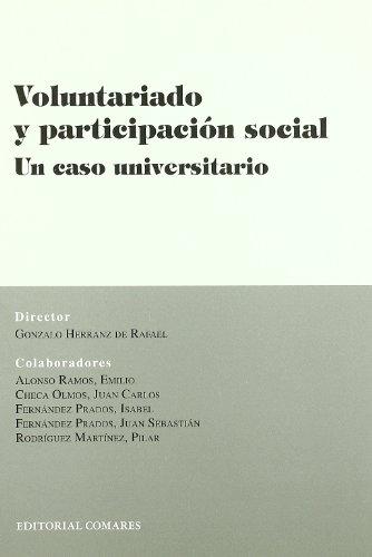 Voluntariado Y Participacion Social.Un Caso Universitario
