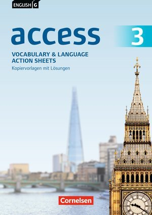 English G Access. Allgemeine Ausgabe. Band 3: 7. Schuljahr. Vocabulary and Language Action Sheets. Kopiervorlagen mit Lösungen
