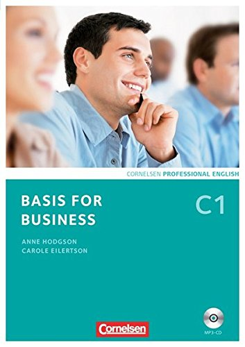 Basis for Business - Fourth Edition: Kursbuch C1 inkl. [MP3-CD]
