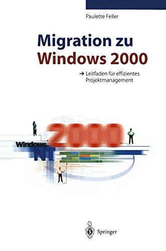Migration zu Windows 2000: Leitfaden für effizientes Projektmanagement
