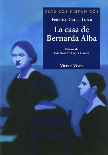 La Casa De Bernarda Alba (Clásicos Hispánicos) - 9788431685034