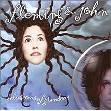 Delusions Of Grandeur by Fleming & John (1996-07-24)