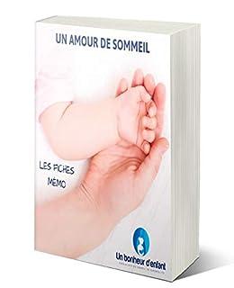 Télécharger UN AMOUR DE SOMMEIL - LES FICHES MÉMO collection livres EPUB