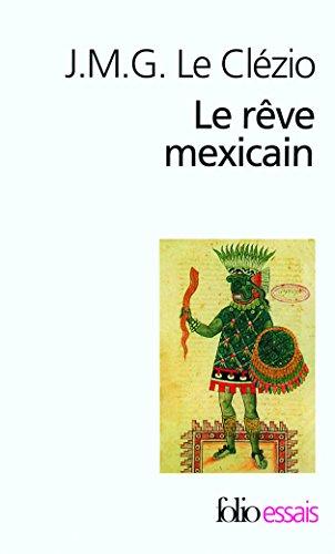 Le Rêve mexicain ou La Pensée interrompue
