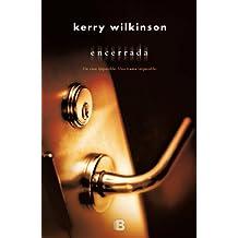 Encerrada / Locked In by Kerry Wilkinson (2012-12-30)
