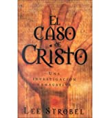 [EL CASO DE CRISTO = THE CASE FOR CHRIST (SUPERSAVER) (SPANISH, ENGLISH, FRENCH) - IPS ]by(Strobel, Lee )[Paperback]