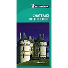 [Tourist Guide Chateaux of the Loire 2010] (By: Michelin) [published: April, 2010]