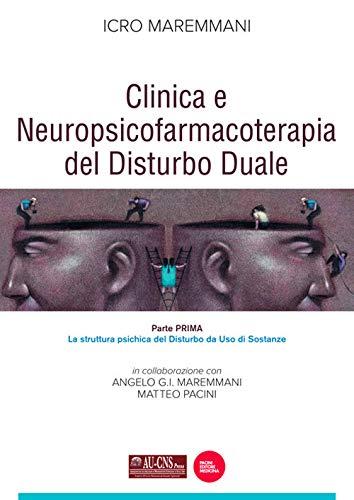 Clinica e neuropsicofarmacoterapia del disturbo duale: 1