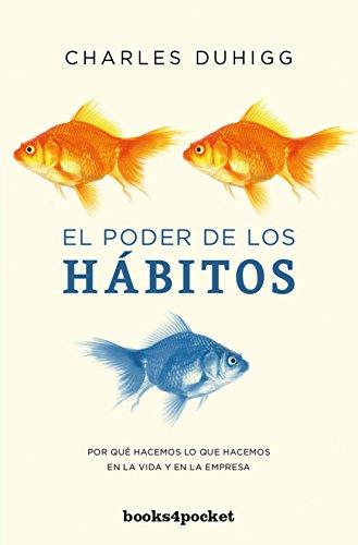 El poder de los hábitos (Books4pocket crec. y salud)