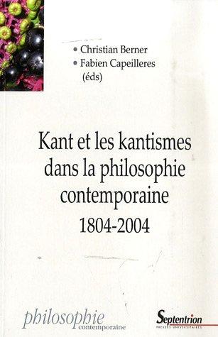 Kant et les kantismes dans la philosophie contemporaine 1804-2004 par Karl otto Apel