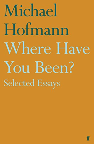 Where Have You Been?: Selected Essays (English Edition)