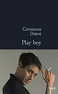 Play boy par Constance Debré