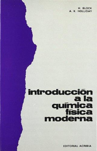 Introduccion a la química física moderna por H. Bloock