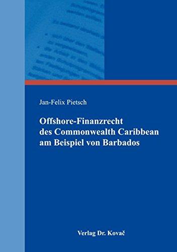 offshore-finanzrecht-des-commonwealth-caribbean-am-beispiel-von-barbados-schriften-zum-bank-und-kapi