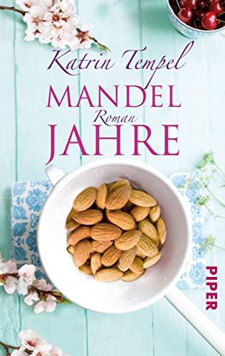 Mandeljahre: Roman