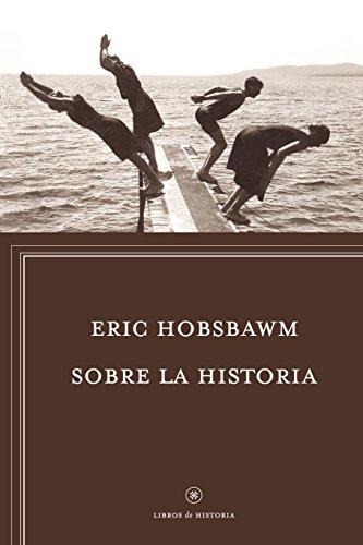 Sobre la historia (Libros de Historia)