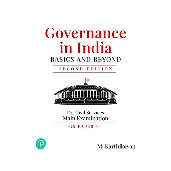 Governance in India: Basic and Beyond |GS Paper II | Civil Services(Main) Examination | By Pearson