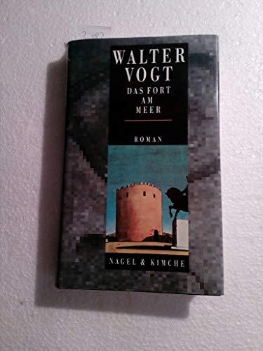 Das Fort am Meer Herausgegeben von Charles Cornu. Nachwort von Christoph Geiser. - (=Werkausgabe. Fünfter Band. Romane V).