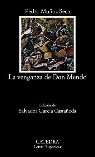 La venganza de don Mendo (Letras Hispánicas) por Pedro Muñoz Seca