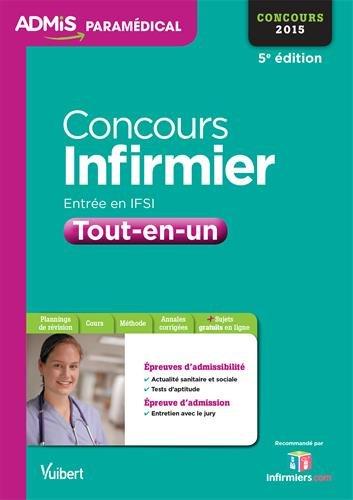Concours Infirmier - Entrée en IFSI - Tout en un - Concours 2015