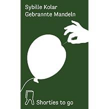 Gebrannte Mandeln: Shorties to go