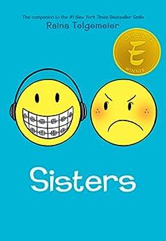Sisters par [Telgemeier, Raina]
