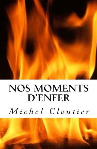Nos Moments d'enfer: l'affaire Denise Therrien