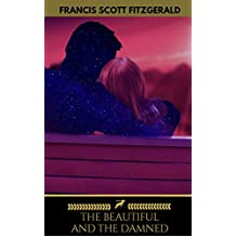 The Beautiful and the Damned (Golden Deer Classics) (English Edition)