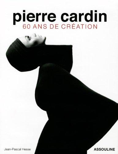 Pierre Cardin : 60 ans ans de création