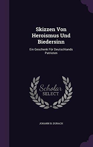skizzen-von-heroismus-und-biedersinn-ein-geschenk-fur-deutschlands-patrioten