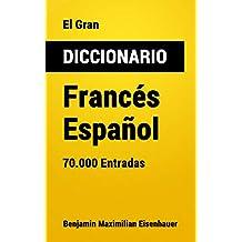 El Gran Diccionario Francés-Español: 70.000 Entradas (Diccionarios nº 7)