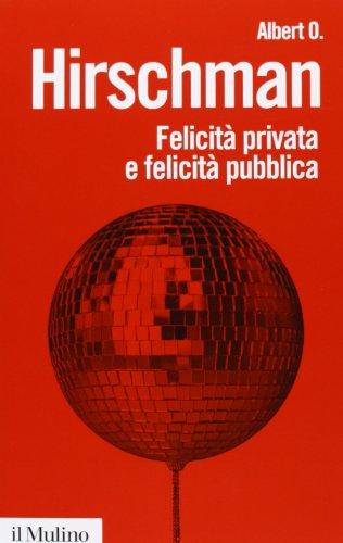 Felicità privata e felicità pubblica