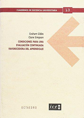 Condiciones para una evaluación continuada favorecedora del aprendizaje (Cuadernos de docencia universitaria)