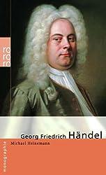 Georg Friedrich Haendel: In Selbstzeugnissen und Bilddokumenten