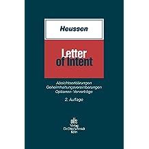 Letter of Intent: Absichtserklärungen, Geheimhaltungsvereinbarungen, Optionen, Vorverträge