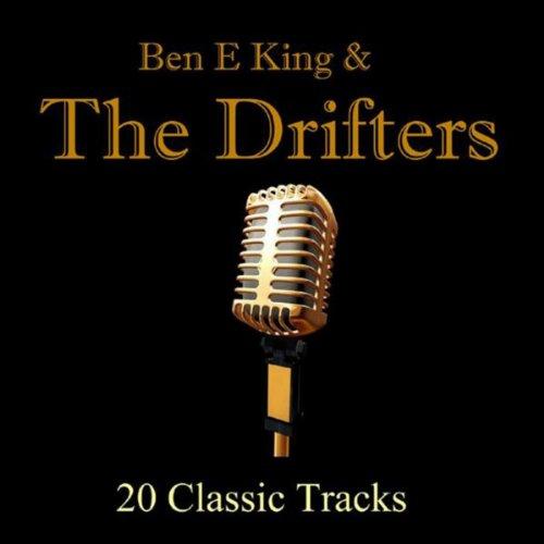 Ben E. King & The Drifters